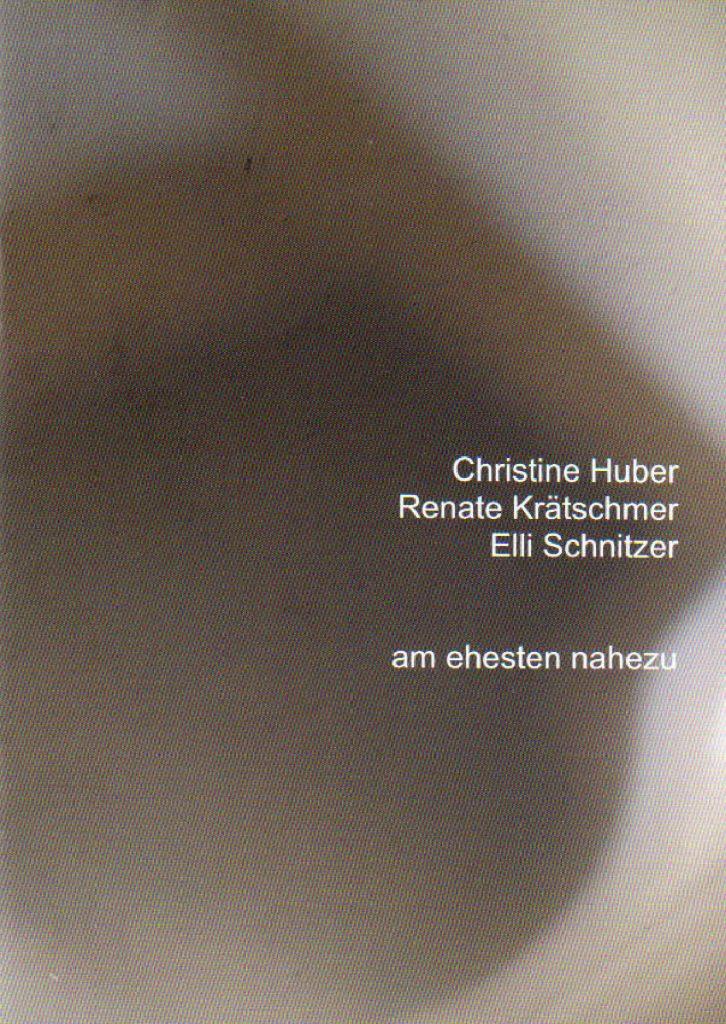 Cover Christine Huber Renate Krätschmer Eli Schnitzer am ehesten nahezu