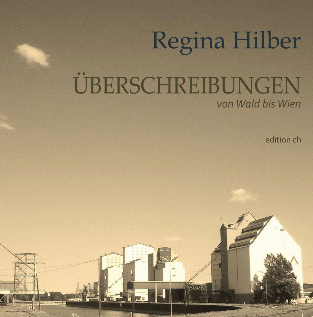 Cover Regina Hilber Überschreibungen von Wald bis Wien